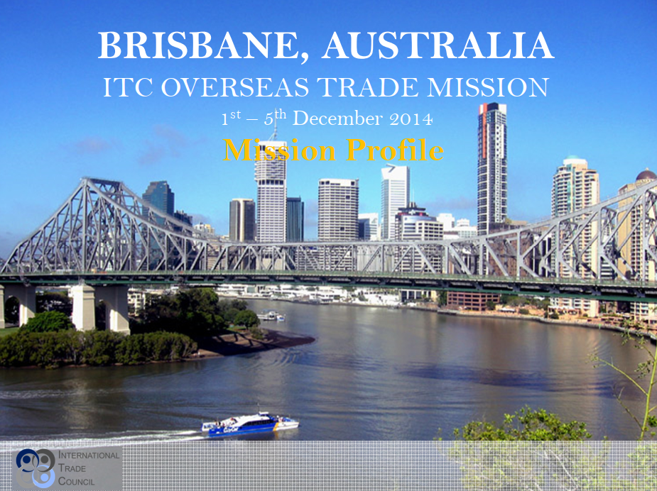 Official Trade Mission to Australia - the International Trade Council, a peak-body, non-profit chamber of commerce. Assisting organizations with international trade, exporting, importing, trade finance, technical barriers to trade and more.